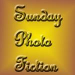 Sunday Photo Fiction